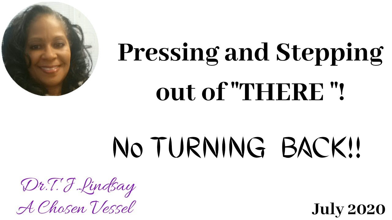 The Word of the Lord - July 2020 -10 Day Challenge - No Turning BACK!!