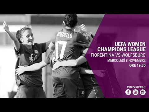 UEFA Women Champions League: Fiorentina vs Wolfsburg