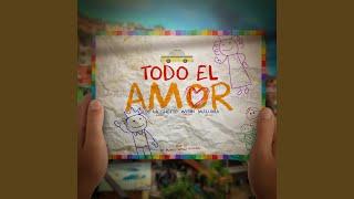 Todo El Amor (feat. Maluma & Wisin) Video