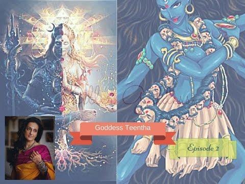 Killer Goddess - Part 1 - Goddess Teentha (Series) -Episode 2 - By Seema Anand