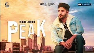 Peak : Bobby Sandhu (Official Song) Snappy | Latest Punjabi Songs 2019 | GK | Geet MP3v