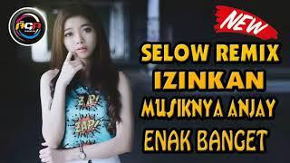 DJ SELOW REMIX IZINKAN - THOMAS ARYA Feat IQA NIZAM FULL BASS TERBARU 2020