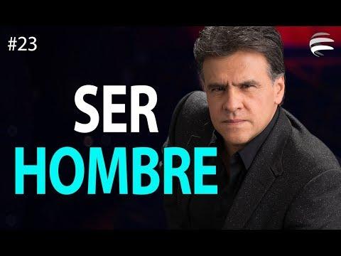 SER HOMBRE - Carlos Cuauhtémoc Sánchez