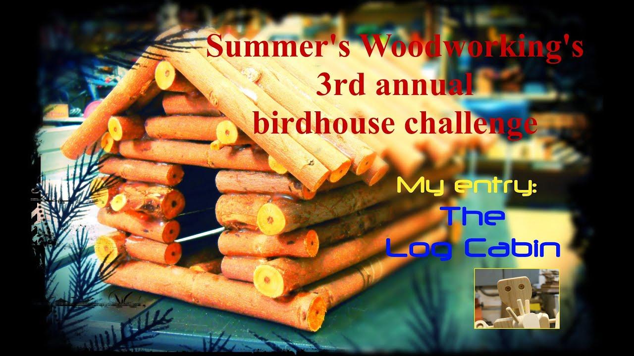 Make A Simple Log Cabin Birdhouse   YouTube