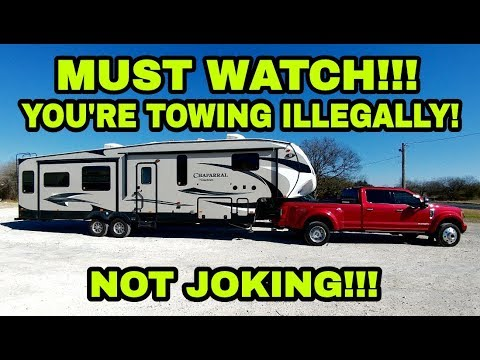 You\u0027re ILLEGALLY towing your Fifth Wheel and RVs! Must watch! - YouTube