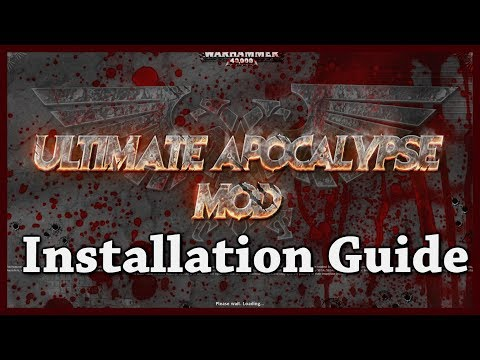 [Guide] How To Install The Ultimate Apocalypse Mod For Dow Soulstorm
