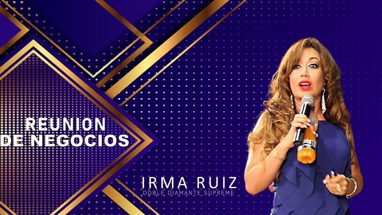REUNION DE NEGOCIO CON IRMA RUIZ