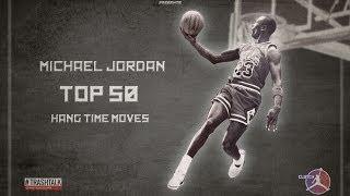 Repeat youtube video MICHAEL JORDAN TOP 50 HANG TIME
