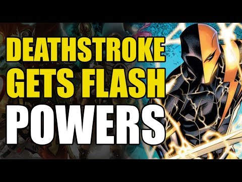 Deathstroke Gets Flash Powers (DC Rebirth: The Lazarus Contract)