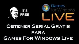 Obtener serial Gratis de Games for Windows Live [PC]