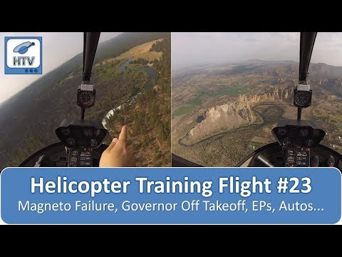 Helicopter Training Flight # 23 - Single magneto, governor off takeoff, EPs, autos..