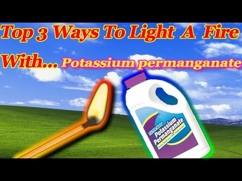 Top 3 Ways To Light A Fire With Potassium Permanganate!🔥