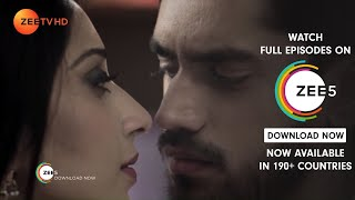 Yeh Teri Galliyan - Episode 78 - Nov 12, 2018 - Best Scene | Zee Tv | Hindi TV Show