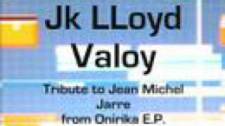 JK Lloyd - Valoy - Tribute to Jean Michel Jarre