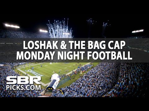 Loshak & The Bag Cap Monday Night Football | NFL Picks | Monday, Oct. 16