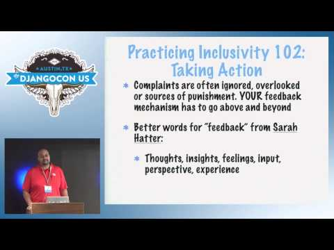 DjangoCon US 2015 - How to Practice Inclusion and Benefit Django by Kojo Idrissa