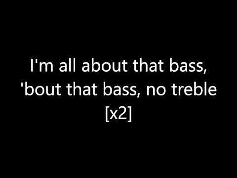 Meghan Trainor - All About That Bass (lyrics)