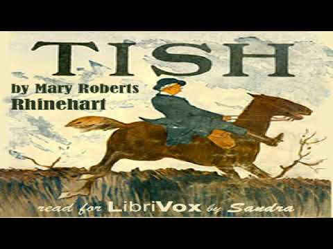 Tish: The Chronicle of Her Escapades and Excursions   Mary Roberts Rinehart   Talking Book   3/6