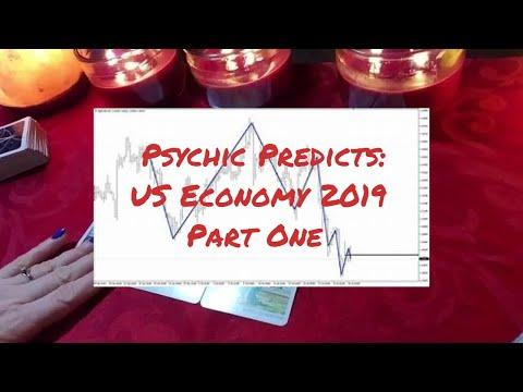 US Economy 2019: Psychic Predictions (Part One)