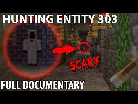 Hunting Entity 303 (Full Minecraft Documentary) Ft. ItsDylan