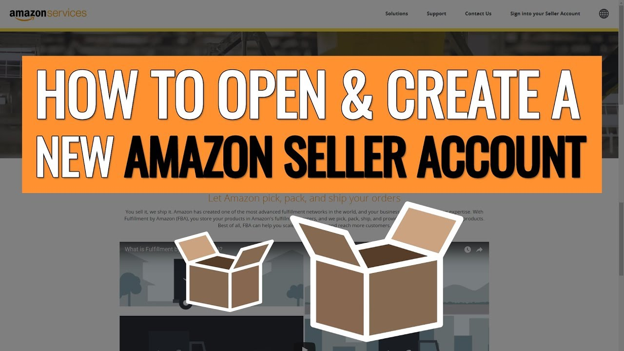 HOW TO OPEN A NEW AMAZON SELLER ACCOUNT