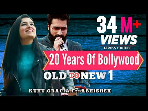 old-to-new-1-|-bollywood-mashup-|-love-mashup-|-romantic-songs-|-kuhu-gracia-|-ft-abhishek-raina