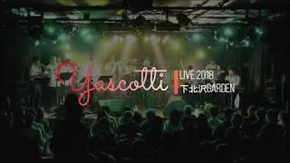 """2018.10.10 Yascotti One Man Live 「十月十日」 """"There must have been..."""