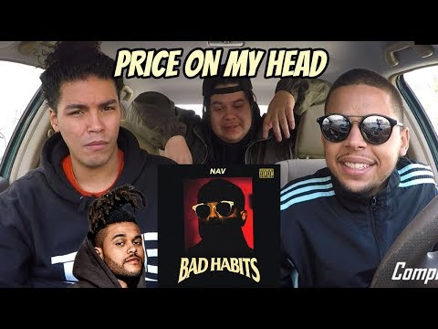 Nav x The Weeknd - Price On My Head REACTION REVIEW