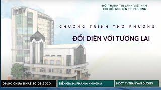 HTTL NGUYỄN TRI PHƯƠNG - Chương trình Thờ Phượng Chúa - 30/08/2020