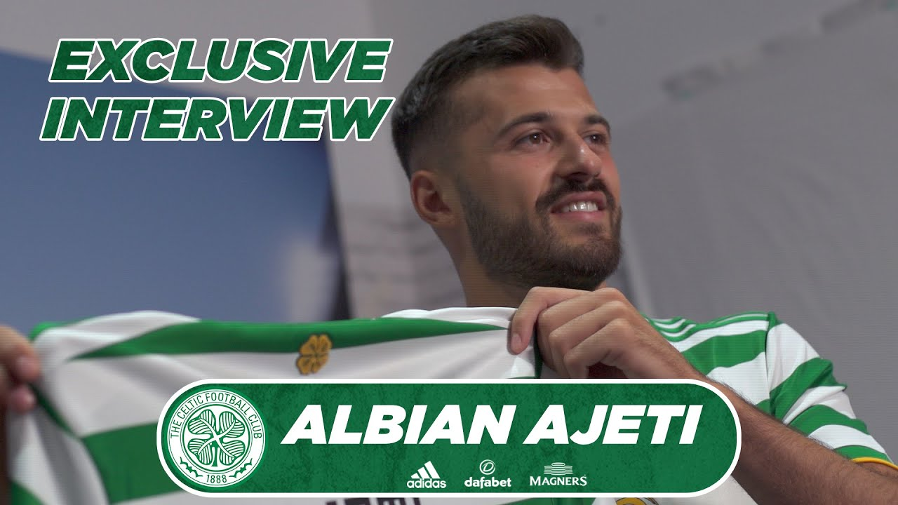 Celtic delighted to sign Albian Ajeti on a four-year deal