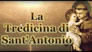 La Tredicina di Sant'Antonio. Da recitare per 13 GIORNI