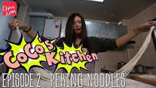 How to Make Peking Noodles | Coco's Kitchen | A China Icons Video