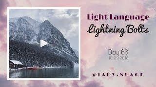 Light Language - Lady Nuage - Lightning Bolt #68