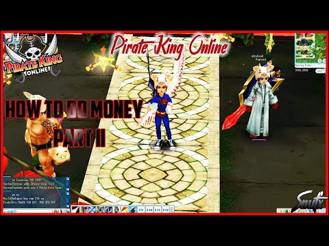 Pirate King Online - How I Did Money[Part II]