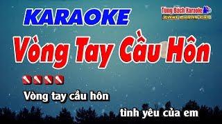 Vòng Tay Cầu Hôn - Karaoke Nhạc Sống Tùng Bách