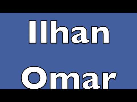 how-to-pronounce-ilhan-omar