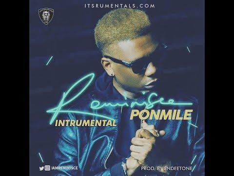 Instrumental Reminisce - Ponmile (Prod By Endeetone)