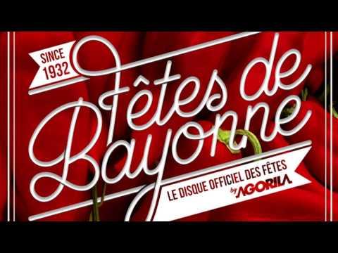 Les plus grands tubes des Fêtes de Bayonne  (Album officiel)