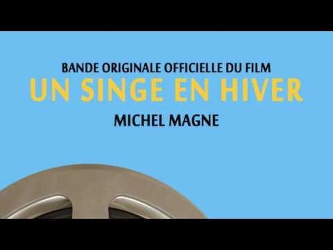 Michel Magne - Un singe en hiver (Bande originale du film)