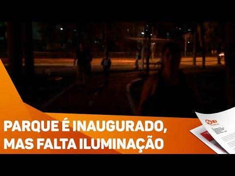 Parque é inaugurado, mas falta iluminação - TV SOROCABA/SBT