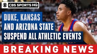 Duke, Kansas and Arizona State suspend all athletic events | CBS Sports HQ