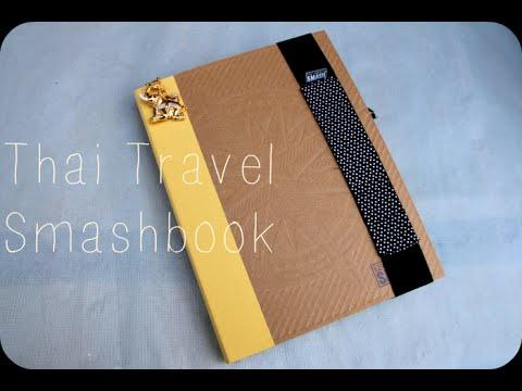Thailand Travel Journal Smashbook