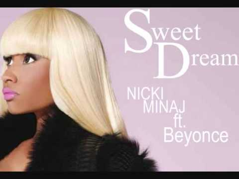 Nicki Minaj ft Beyonce  Sweet Dream WITHOUT LIL WAYNE