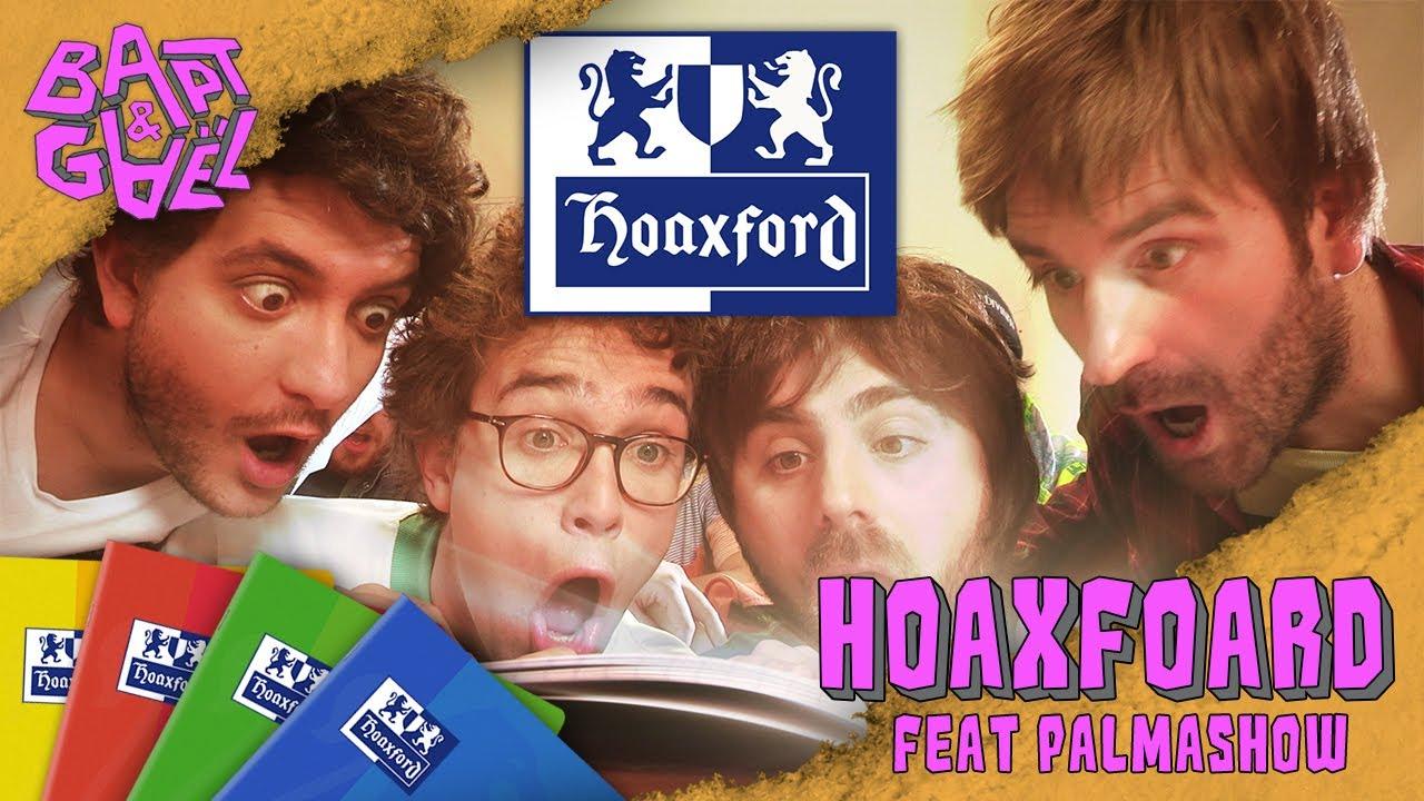 Hoaxford feat Palmashow / Kyan Khojandi / Thomas VDB – Bapt&Gael