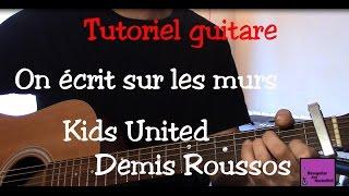 Cours de guitare - Chanson facile -On écrit sur les murs - Kids United thumbnail