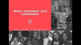 IMPACT MOVEMENT 2018 conference vlog ATL