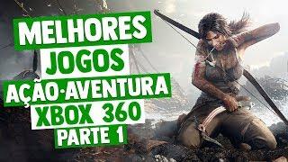 MELHORES JOGOS AÇÃO E AVENTURA DO XBOX 360 - PARTE 1