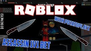 I FAILED | Roblox Assassin 1v1 Bet /w Potatoplayz