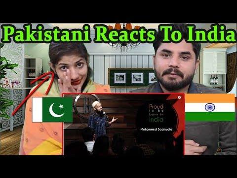 Pakistani Reacts To   Proud To Be Born In India   Mohammed Sadriwala   Kahaaniya