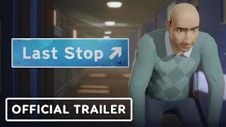Last Stop - Official Trailer | Indie World Showcase